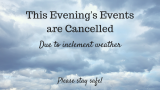 Evening Events Cancelled, Monday, Jan. 23rd