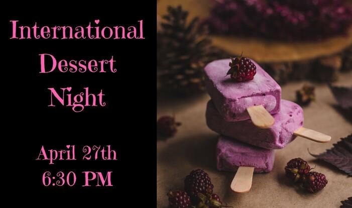 International Dessert Night