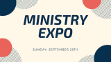Come to our Ministry Expo on September 29th!