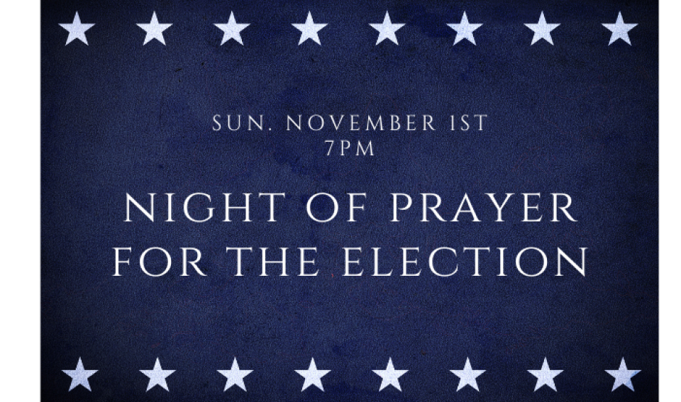 Night of Prayer for the Election